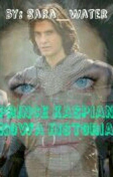Prince Caspian. Nowa Historia.