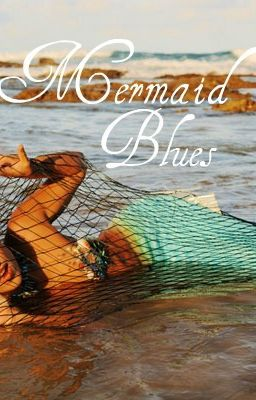 Mermaid Blues