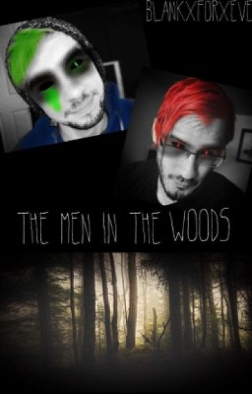 [DISCONTINUED] The men in the woods // Darkiplier/Antisepticeye