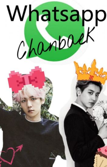 CHANBAEK WHATSAPP