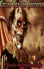 Circos De Los Horrores  by Ciccio-horror-italy