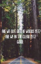 Are we out of the woods yet? (Joshler) by odetofearless