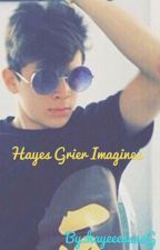 Hayes Grier Imagines  by HayyyeeessssG