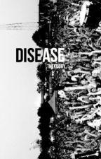 disease//weston koury  by thekoury