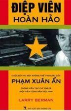 """"""" Giải Mã """" Phạm Xuân Ẩn by Mr_Kyz"""