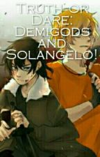 Demigod truth or dare and Solangelo! by unnoticed_quill