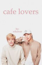 markson || cafe lovers  by whxtver