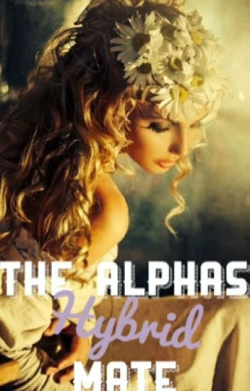 The Alphas Hybrid Mate