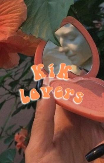 kik lovers ➳ multiship