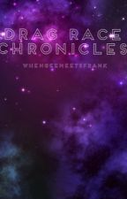 Drag Chronicles by whengeemeetsfrank