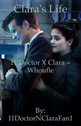 Clara's Life by CrazyFanGurl2