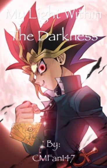 My Light Within The Darkness (Yami x Yugi)