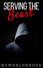Serving The Beast by myworldnbooks
