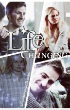 Life Changing | A CaptainSwan FanFic by onceuponacaptswan