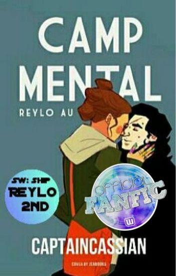 Camp Mental  Reylo AU  ✔