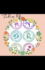 Zodiac Life by Edgy_Kate