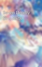 Seven Deadly Sins texts by dark_septic_eye
