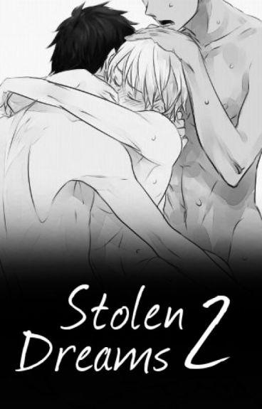 Stolen Dreams II