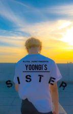 Yoongi's Sister by Ellysa_Park7