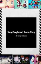 Yay Grojband Role-Play by laneypennrules
