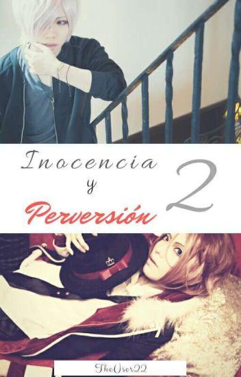 Inocencia y Perversión 2 [LaitoxSubaru] (YAOI)