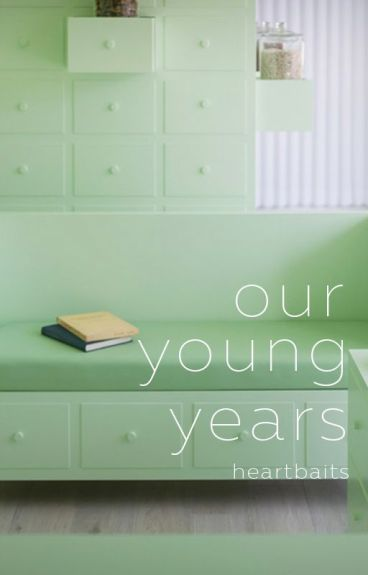 our young years | a.f.