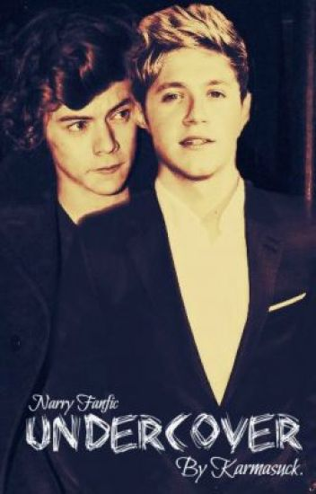 Undercover [Narry]
