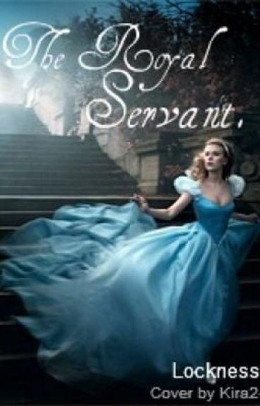 The Royal Servant by XxLochNessMonsterxX