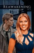 Reawakening (Book 1) by ree_louise