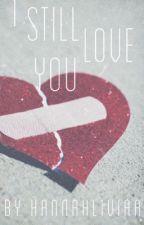 I Still Love You - A Backstage Milya Fanfic by hannahliviaa