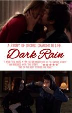 Dark Rain (Justin Bieber) by 21yrold