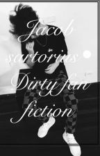 Jacob sartorius really damn dirty fanfic by imjessicamd