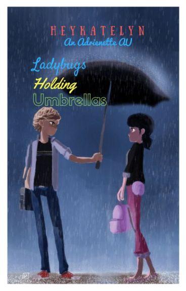 Ladybugs Holding Umbrellas (Soulmate AU)