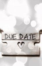 Due Date by MirandaHopeNichols