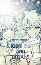Knights And Royals (Fairy Tail Next Generation) by FandomsInBooks