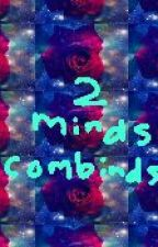 2 minds combind by jellyfish_squad
