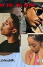 Can you see the pain? | August Alsina Fanfic | by lightskinshitt