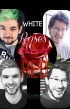 //ON HOLD// White roses turned red (Short chapters) Jack/Anti x Mark/Dark  by xoftri