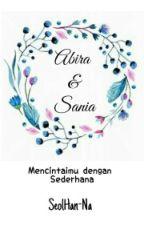 Abira & Sania ✔ by SeolHan-Na