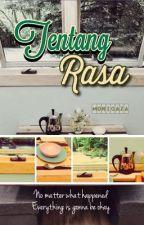 Tentang Rasa by moonicaza
