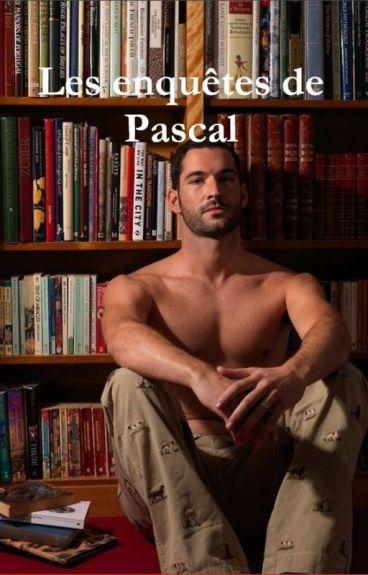 Les enquêtes de Pascal