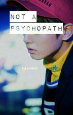 Not A Psychopath    Jeon Jungkook by runforbts