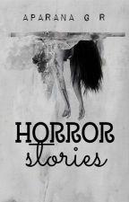 Horror Stories by AparnaGR