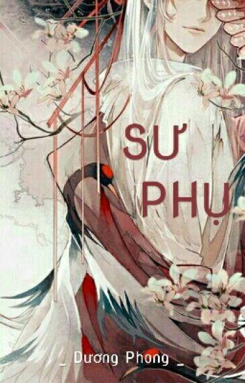 (Đam mỹ) Sư Phụ _ Dương Phong
