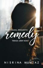 Remedy [ON HOLD] by nisrinamumtaz