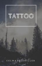 Tattoo || Joshler {#Wattys2017} by celmatesakiller
