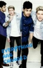 Everything has Changed?!   CZ, Ziall   by Narry_Czech_Shipper