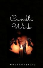CANDLE WICK by mustaches212