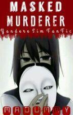 Masked Murderer by madummy
