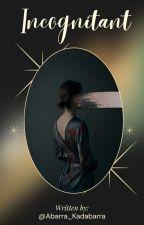 Incognitant by Donya_Luna